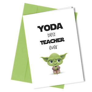270 YODA BEST TEACHER Greeting Comedy Funny Humour Leaving Card Star