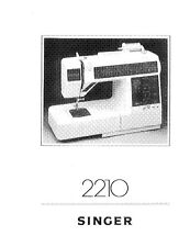 Singer 2210-ATHENA Sewing Machine/Embroidery/Serger Owners Manual
