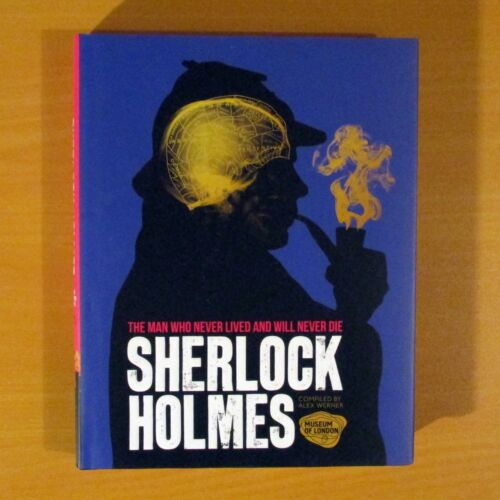 1 of 1 - Sherlock Holmes: The Man Who Never Lived and Will Never Die - Alex Werner