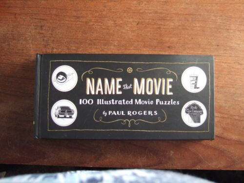 1 of 1 - Name That Movie 100 Illustrated Movie Puzzles by Paul Rogers
