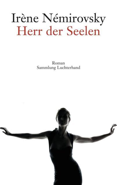 Herr der Seelen ► Irène Némirovsky (Taschenbuch) ►►►UNGELESEN