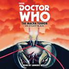 Doctor Who: The Macra Terror: 2nd Doctor Novelisation by Ian Stuart Black (CD-Audio, 2016)