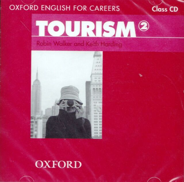 Oxford English for Careers TOURISM 2 Class CD   Robin Walker & Keith Harding NEW