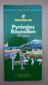 ► Guide Vert MICHELIN - Pyrénées Roussillon Albigeois (1998)