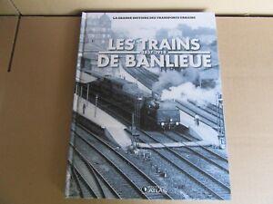 118H-Atlas-Les-Trains-de-Banlieue-1837-1914