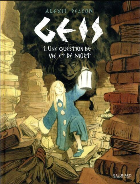 Geis T.1 ; une question de vie et de mort