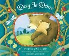 Day Is Done by Peter Yarrow (Board book, 2014)