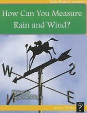 How Do You Measure Rain and Wind? (Little Books of Answers: Level F)
