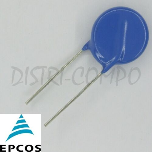 Varistor Epcos 20mm 10/% Tension of choice Pre-order 5-7 Days