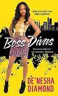 Diva: Boss Divas 4 by De'nesha Diamond (2015, Paperback)