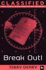 Break Out! by Terry Deary (Paperback, 2004)