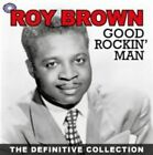 Roy Brown Good Rockin Man The Definitive Collection 2 CDs 2011