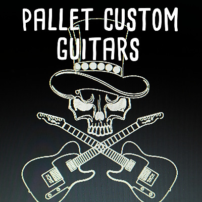 Pallet Custom Guitars