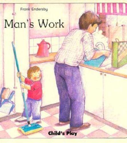 Man's Work by Frank Endersby
