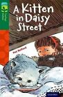 Oxford Reading Tree Treetops Fiction: Level 12 More Pack B: A Kitten in Daisy Street by Pat Belford (Paperback, 2014)
