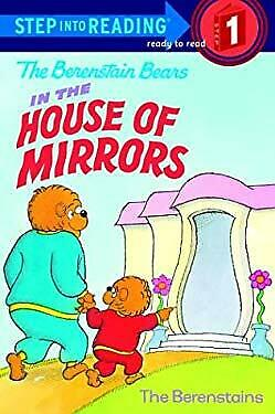 Berenstain Bears in the House of Mirrors by Berenstain, Stan