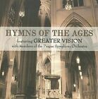Hymns of the Ages * by Greater Vision (CD, Jun-2008, Daywind)