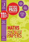 Practise & Pass 11+ Level Three: Maths Practice Test Papers: Coaching You Step by Step by Peter Williams (Paperback, 2014)