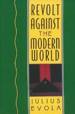 NEW - Revolt Against the Modern World by Evola, Julius