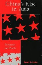 China's Rise in Asia: Promises and Perils Sutter, Robert G. Paperback