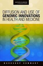 Diffusion and Use of Genomic Innovations in Health and Medicine:-ExLibrary