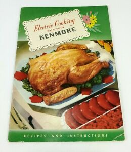 Vintage Electric Cooking With Your Kenmore Recipes And Instructions 1953