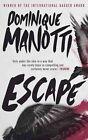 Escape by Dominique Manotti (Paperback, 2014)