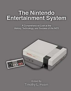 the nintendo entertainment system a comprehensive look at the