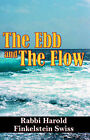 The Ebb and the Flow by Rabbi (Paperback, 2004)