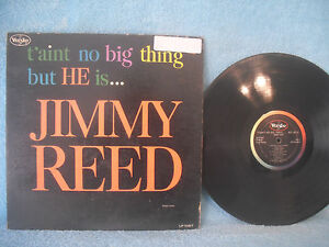 T-039-aint-No-Big-Thing-But-He-Is-Jimmy-Reed-Vee-Jay-VJLP-1067-1963-Electric-Blues