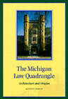 Michigan Law Quadrangle: Architecture and Origins by Kathryn Horste (Hardback, 1997)