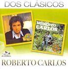 Dos Clasicos 0886919877328 by Roberto Carlos CD