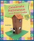 Celebrate Halloween with Paper Crafts by Randel McGee (Hardback, 2015)