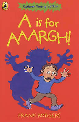1 of 1 - Rodgers, Frank, A is for Aaargh!, Very Good Book