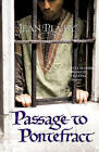 The Passage to Pontefract: (Plantagenet Saga) by Jean Plaidy (Paperback, 2009)