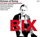 BIX.A Tribute to Bix Beiderbecke von Mulo Francel,Pete York,Echoes Of Swing (2016)