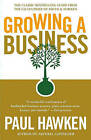 Growing a Business by Paul Hawken (Paperback, 1988)