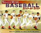 Baseball Step-By-Step by Brian Burns, Madeleine Jennings (Hardback, 2009)
