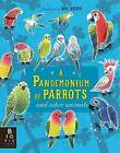 A Pandemonium of Parrots by Kate Baker (Hardback, 2016)