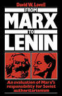 From Marx to Lenin: An Evaluation of Marx's Responsibility for Soviet Authoritarianism by Professor David W. Lovell, David W. Lovell (Paperback, 2009)