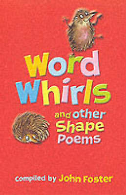 (Good)-Word Whirls and Other Shape Poems (Paperback)-John Foster-0192791567