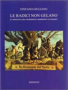 Le-radici-non-gelano-Il-conflitto-fra-tradizione-e-modernita-in-Tolkien