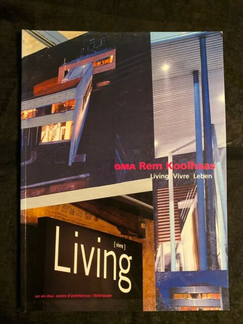 OMA Rem Koolhaas Living Vivre Leben 1998, Dutch Architect