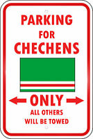 Chechenia Country Parking Only Chechen 12x18 Aluminum Metal Sign