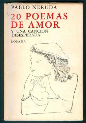 20 Poemas De Amor Y Una Cancion Desesperada Pablo Neruda Book 1962 Ebay