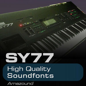 YAMAHA SY77 SOUNDFONT 128 SF2 FILES HQ SAMPLES MAC PC FL LOGIC TRAP