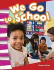 We Go to School by Sharon Coan (Paperback / softback, 2013)