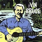 Cajun Legend! by Vin Bruce (CD, Aug-2006, Mardi Gras)