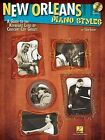 New Orleans Piano Styles: A Guide to the Keyboard Licks of Crescent City Greats by Todd Lowry (Mixed media product, 2014)