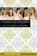 Charmed and Dangerous  The Clique Prequel Lisi Harrison (2009 Hardcover DJ) NEW